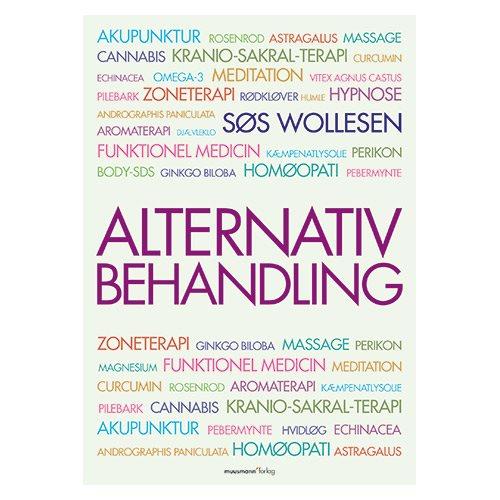 Image of Alternativ behandling bog Forfatter Søs Wollesen
