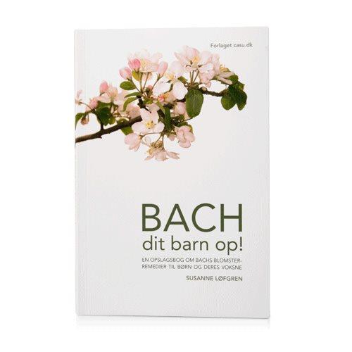 Image of Bach dit barn op - Bog af Susanne Løfgren
