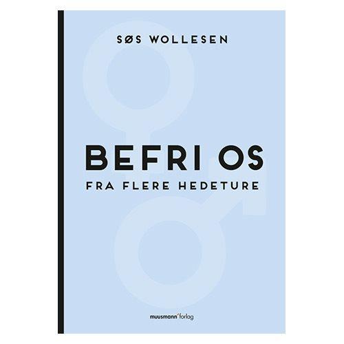 Image of Befri os fra flere hedeture bog forfatter Søs Wollesen