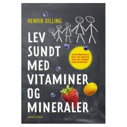 Lev Sundt med Vitaminer og Mineraler (Bog)