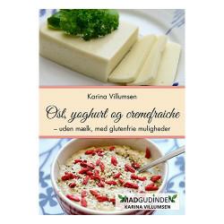 Ost,yoghurt & cremefraiche bog Forfatter Karina Villumsen