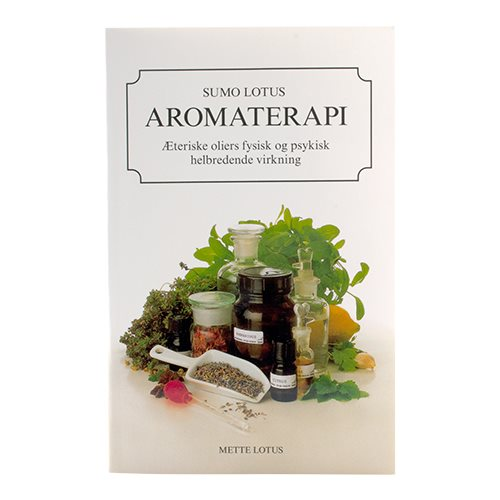 Aromaterapi Bog Forfatter Mette Lotus